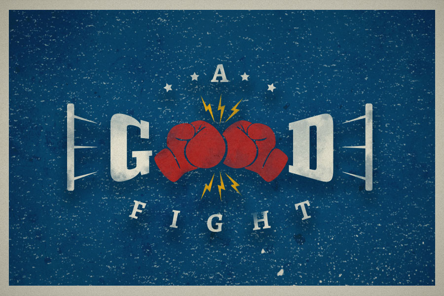A Good Fight