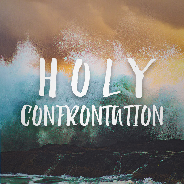 Holy Confrontation