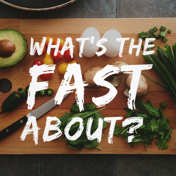 What's the Fast about?